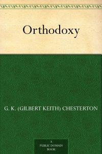 Orthodoxy by G. K. Chesterton (Amazon)