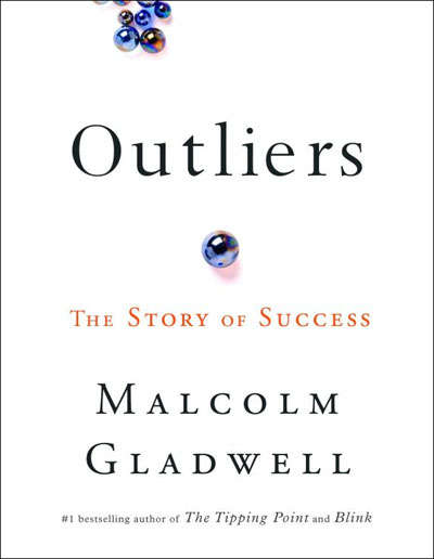 """Image result for Outliers by Malcolm Gladwell"""""""